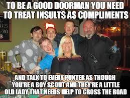 Bouncer Meme - doorman imgflip