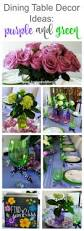 ideas for table decorations dining table decor ideas purple and green toot sweet 4 two