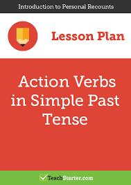 action verbs in simple past tense lesson plan u2013 teach starter