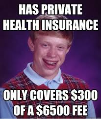 Health Insurance Meme - private health insurance almost useless stapedectomy