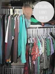 Organized Closet An Organized Closet How To