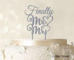 wedding cake name finally mr and mrs wedding cake topper personalized custom name