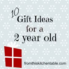 gift ideas for a 2 year from this kitchen table