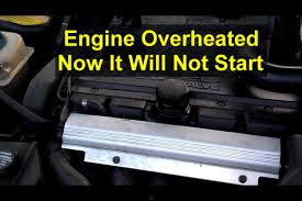 car will not start after it overheated brief explanation votd