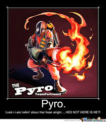 Pyro Meme - pyro by camilo trujillo 925 meme center