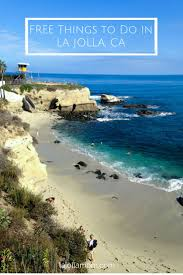 San Diego Beaches Map by Best 25 La Jolla Ideas On Pinterest San Diego Beaches In San