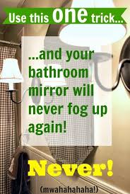how to clean mirrors in bathroom how to keep your bathroom mirror fog free the creek line house