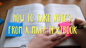 how to take notes from a math textbook youtube