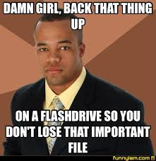Damn Girl Meme - damn girl back that thing up funny pics funnyism funny pictures