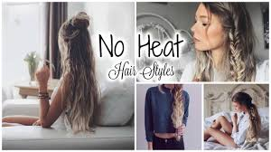 non hairstyles 5 minute no heat hairstyles quick easy youtube