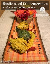 rustic wood fall centerpiece with wood burned quote