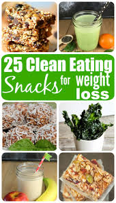 25 clean eating snacks for weight loss set yourself up for