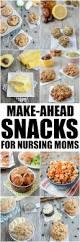 8 healthy snacks for breastfeeding moms snacks babies and pregnancy