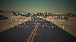 john c maxwell quote u201cseven steps success 1 make a