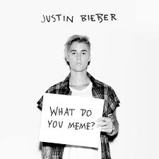 Whats Does Meme Mean - what do you meme justin bieber know your meme