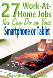at home jobs you can do on your smartphone or tablet