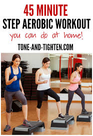 45 minute step aerobic workout tone and tighten exercise