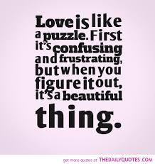 Wedding Proverbs Love Is Like A Puzzle Quotes Sayings Pictures Jpg 500 528 L