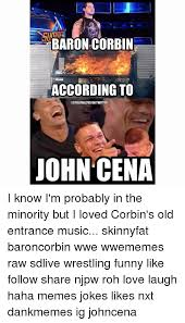 Funny John Cena Memes - aron corbin according to stillreal2us on twitter john cena i know i