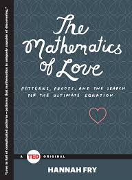 the mathematics of love book by hannah fry official publisher