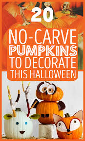 20 no carve pumpkins to decorate this halloween