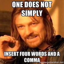 Oxford Comma Meme - four words and an oxford comma indiana explained