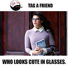 Cute Friend Memes - dopl3r com memes tag a friend who looks cute in glasses