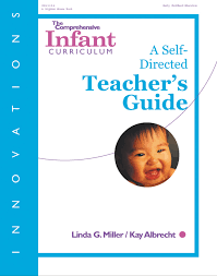 innovations the comprehensive infant curriculum a self directed