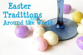 easter traditions around the world easyday