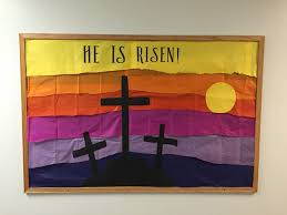 bulletin board for easter he is risen sunday pinterest