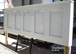 Build A Headboard by How To Build A Headboard From An Old Door