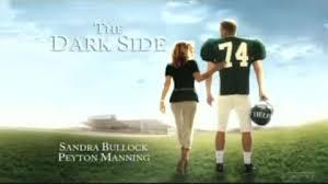 The Blind Side Movie Peyton Manning U0027the Dark Side U0027 Spoofs Sandra Bullock U0027s U0027the Blind
