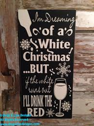 i m dreaming of a i m dreaming of a white christmas but if the white runs