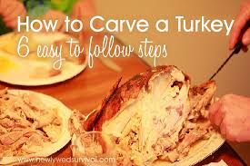 how to carve a turkey in 6 easy to follow steps newlywed survival