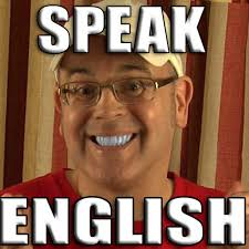 Speak English Meme - speak english with misterduncan youtube