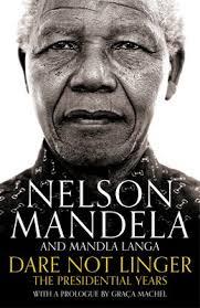 Nelson Mandela Not Linger By Nelson Mandela