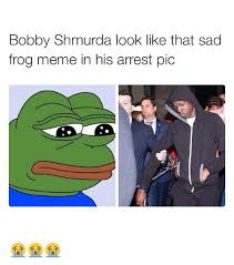 Sad Meme Frog - bobby shmurda look like that sad frog meme in his arrest pic