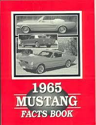 1965 mustang parts 1965 mustang facts books mustangs plus buy mustang parts