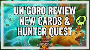 hearthstone un goro review new cards quest