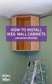 how to install wall cabinets installing ikea wall cabinets madness method
