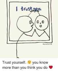 Meme Maker Comic - i trust dharma comics trust yourself you know more than you think