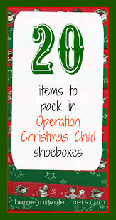 20 items to pack in operation christmas child boxes u2014 homegrown