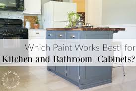 Painters For Kitchen Cabinets Which Is It Best Paint Use Kitchen Bath Cabinets