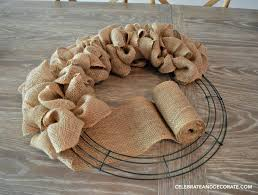 how to make a burlap wreath celebrate decorate