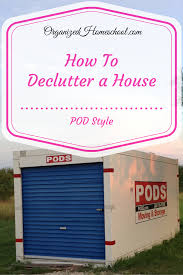 how to declutter a house pod style organized homeschool life