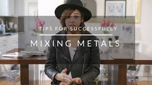 Tips For Successfully Mixing Metals Youtube