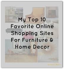 Discount Home Decor Stores Online My Top 10 Favorite Online Shopping Sites For Home Decor U2013 Astral Riles