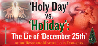 holy day vs the lie of december 25th