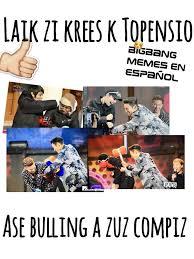 Bigbang Memes - bigbang kpop memes español inicio facebook