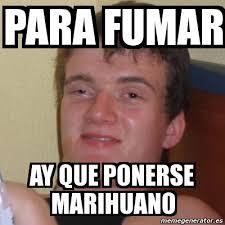 Memes De Marihuanos - meme stoner stanley para fumar ay que ponerse marihuano 3696542